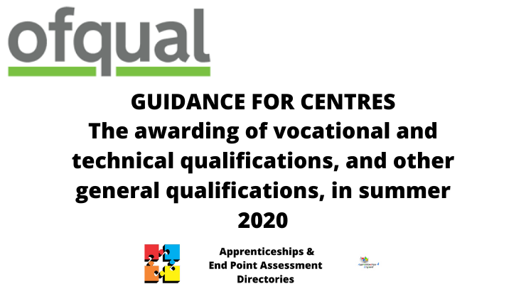 GUIDANCE FOR CENTRES The awarding of vocational and technical qualifications, and other general qualifications, in summer 2020