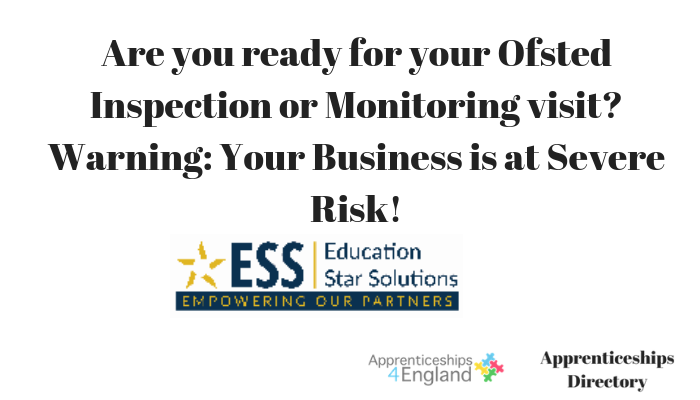 Are you ready for your Ofsted Inspection or Monitoring visit? Warning: Your Business is at Severe Risk!