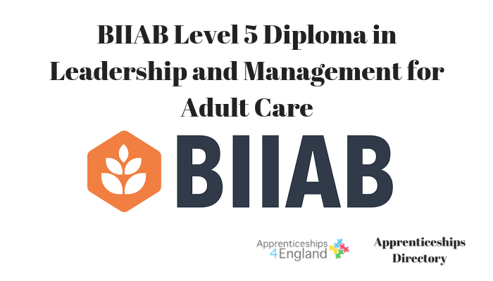 BIIAB Level 5 Diploma in Leadership and Management for Adult Care