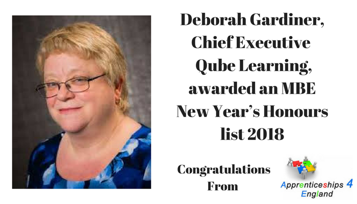 Debbie Gardiner, Executive Chairman of leading training provider Qube Learning has been recognised in the 2018 New Year's Honours list for her work in the FE and charity sector.